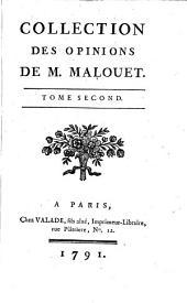 Collection des opinions de M. Malouet: Volume2