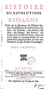Histoire des révolutions d'Espagne: Volume1