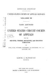 United States Courts of Appeals Reports: Cases Adjudged in the United States Circuit Court of Appeals, Volume 55