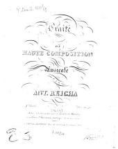 Traité de haute composition musicale: Volume 1