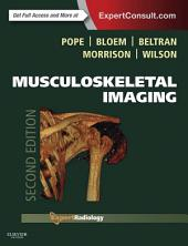 Musculoskeletal Imaging E-Book: Edition 2