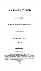 The Separation: A Novel, Volume 2