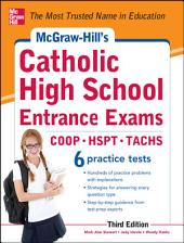 McGraw-Hill's Catholic High School Entrance Exams, 3rd Edition: Edition 3