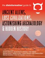 The Disinformation Guide to Ancient Aliens  Lost Civilizations  Astonishing Archaeology and Hidden History PDF