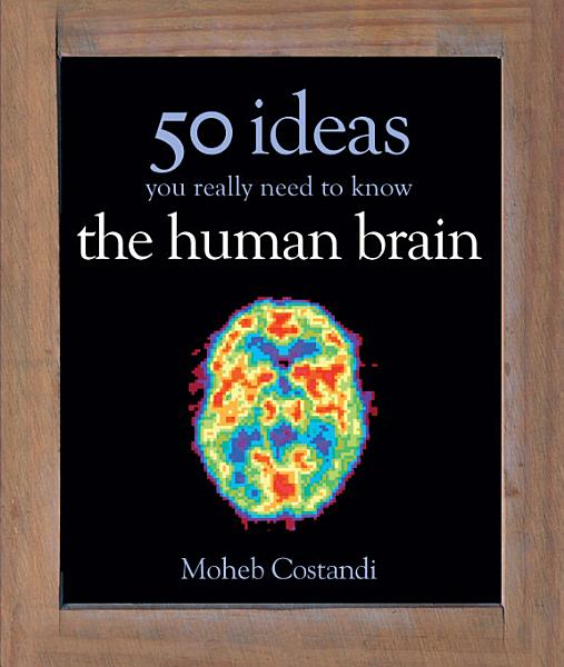 Download 50 Human Brain Ideas You Really Need to Know Book