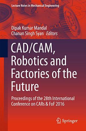CAD CAM  Robotics and Factories of the Future PDF