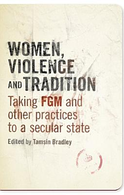 Women  Violence and Tradition