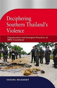 Deciphering Southern Thailand s Violence PDF