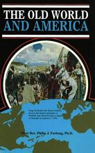 The Old World and America PDF