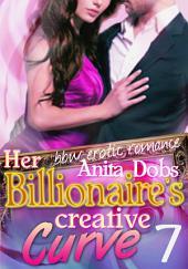 Her Billionaire's Creative Curve #7 (bbw Erotic Romance): The Billionaire's Curve Desire Series