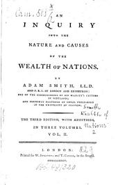 An Inquiry Into the Nature and Causes of the Wealth of Nations: In Three Volumes, Volume 2