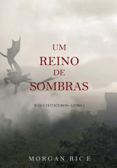 Um Reino de Sombras (Reis e Feiticeiros – Livro n 5)