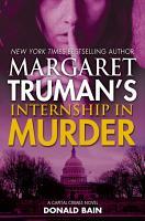Margaret Truman s Internship in Murder PDF