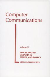 Computer Communications: Volume 31