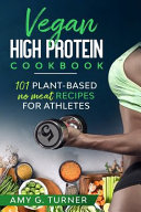 Vegan HIGH Protein Cookbook Book