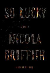 So Lucky: A Novel