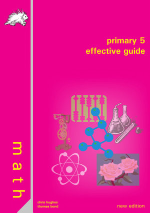 Singapore Primary 5 Mathematics Effective Guide  Yellowreef  PDF