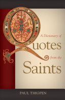 A Dictionary of Quotes from the Saints Book