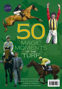 50 Magic Moments of the Turf