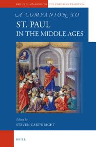 A Companion to St  Paul in the Middle Ages PDF