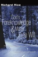 God s Foreknowledge and Man s Free Will PDF