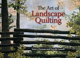 The Art of Landscape Quilting PDF