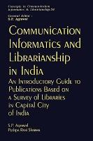 Communication Informatics and Librarianship in India PDF