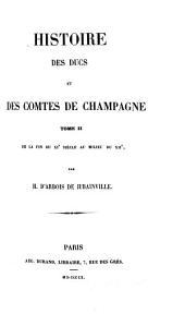Histoire des ducs et des comtes de Champagne ...: De la fin du XIe siècle au milieu du XIIe. 1860