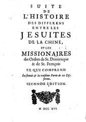 Suite De L'Histoire Des Differens Entre Les Jesuites De La Chine Et Les Missionaires des Ordres de St. Dominique & de St. François (etc.): Volume7