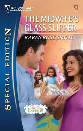 The Midwife's Glass Slipper: A Single Dad Romance