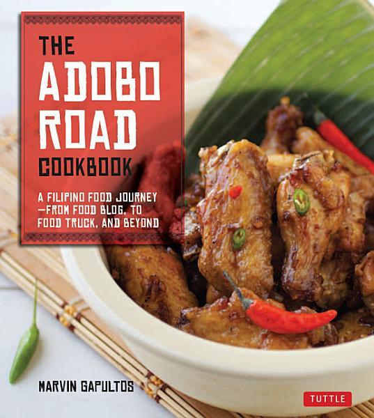 Download Adobo Road Cookbook Book