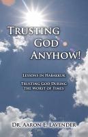 Trusting God Anyhow  PDF