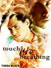 Touch Like Breathing: After Anna, Book 2