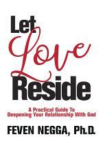 Let Love Reside
