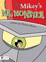 Mikey s Mr  Monster PDF