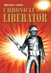 Chronicle Of The Liberator Book PDF