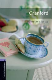 Cranford Level 4 Oxford Bookworms Library: Edition 3