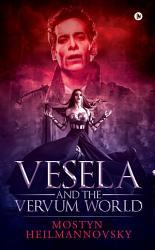 Vesela and the Vervum World PDF