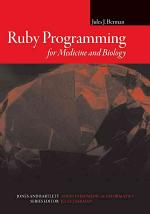 Ruby Programming for Medicine and Biology