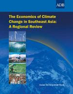 The Economics of Climate Change in Southeast Asia
