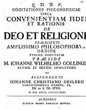 Cogitationes Philosophicae Circa Convenientiam Fidei Et Rationis De Deo Et Religione