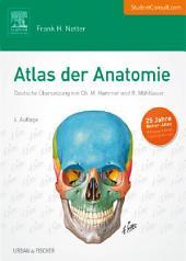 Atlas der Anatomie: Deutsche Übersetzung von Christian M. Hammer, Ausgabe 6