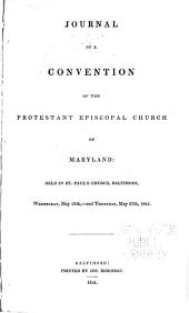 Journal of the Proceedings of the ... Annual Convention of the Protestant Episcopal Church of the Diocese of Maryland: Volumes 53-57