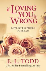 If Loving You Is Wrong Forever And Ever 2  Book PDF