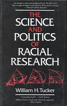 The Science and Politics of Racial Research PDF