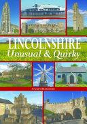 Lincolnshire - Unusual & Quirky
