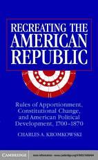 Recreating the American Republic PDF