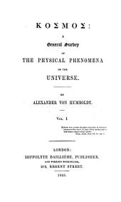 Kosmos: A General Survey of Physical Phenomena of the Universe, Volume 1