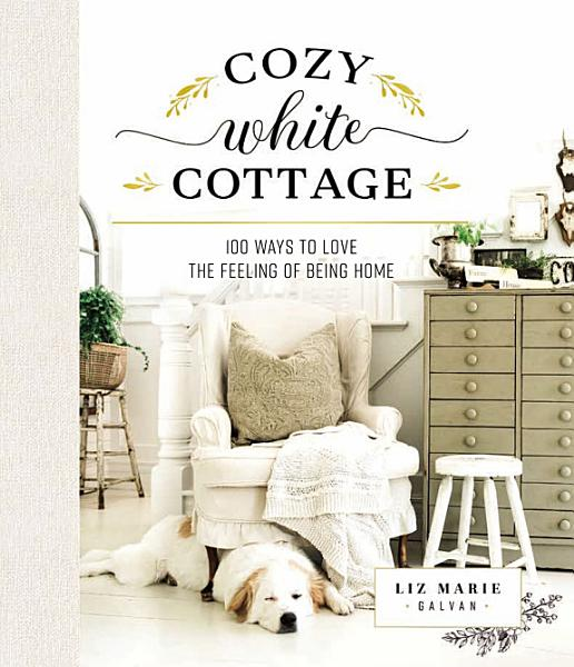Download Cozy White Cottage Book