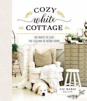 Cozy White Cottage